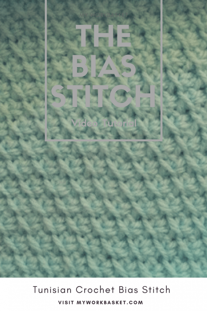 How to make the Tunisian Crochet Bias Stitch, with step by step video tutorial-- My Workbasket