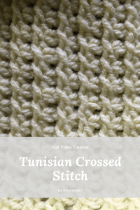Step by Step video tutorial of how to do this lovely Tunisian Crossed Stitch-- My Workbasket