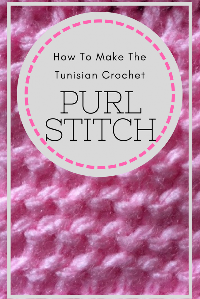 Tunisian CAL- Purl Stitch Tutorial