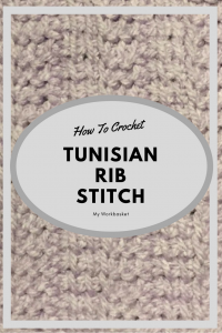 Step by step video tutorial for how to make the Tunisian Crochet Rib Stitch --My Workbasket